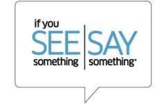 'If you see something, say something' importance renewed
